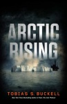 Arctic Rising by Tobias Buckell