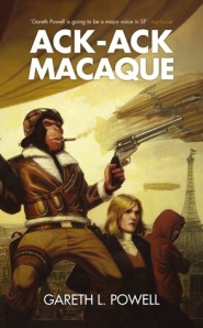 Ack-Ack Macaque by Gareth L Powell
