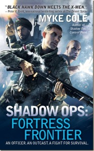 Shadow Ops -- Fortress Frontier by Myke Cole