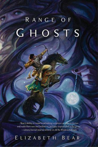 Range of Ghosts by Elizabeth Bear