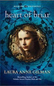 Heart of Briar by Laura Ann Gilman
