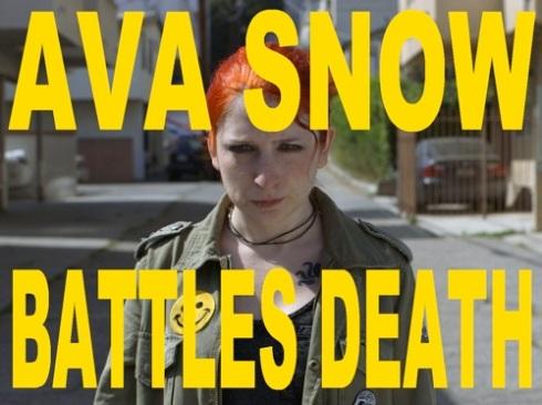 Ava Snow Battles Death