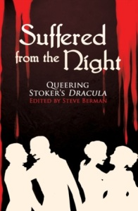 Suffered from the Night: Queering Bram Stoker's Dracula