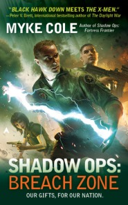Shadow Ops -- Breach Zone by Myke Cole