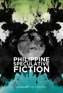 Philippine Speculative Fiction vol 6 edited by Nikki Alfar and Kate Osias