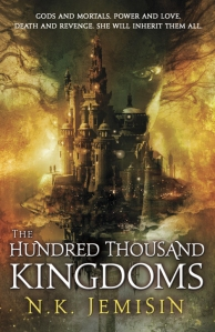 The Hundred Thousand Kingdoms by N K Jemisin