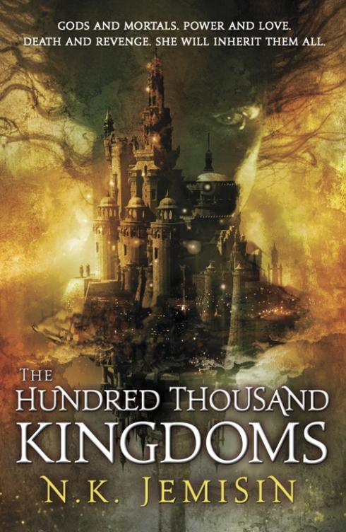 The Hundred Thousand Kingdoms by N K Jemisin