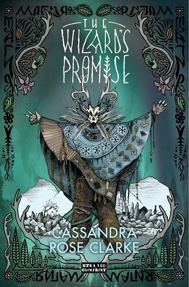 The Wizard's Promise by Cassandra Rose Clarke