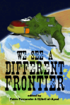 We See a Different Frontier -- Fabio Fernandes and Djibril al-Ayad