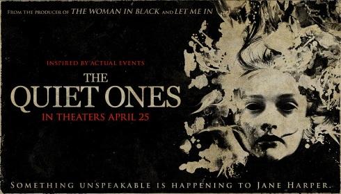 The Quiet Ones -- 2014