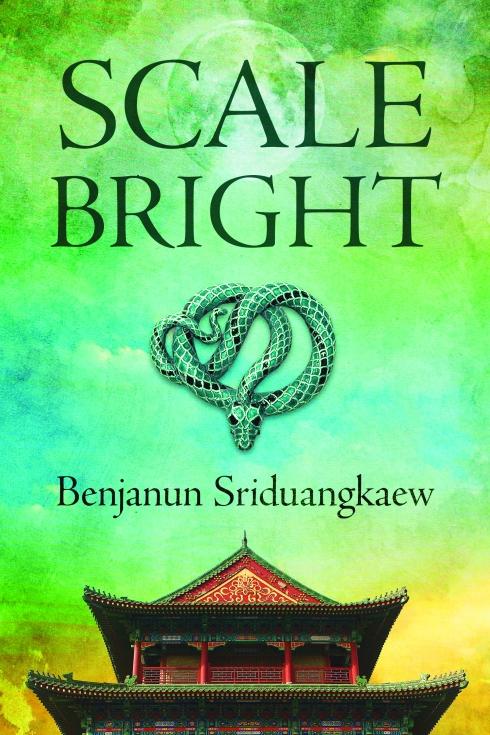Scale Bright by Benjanun Sriduangkaew