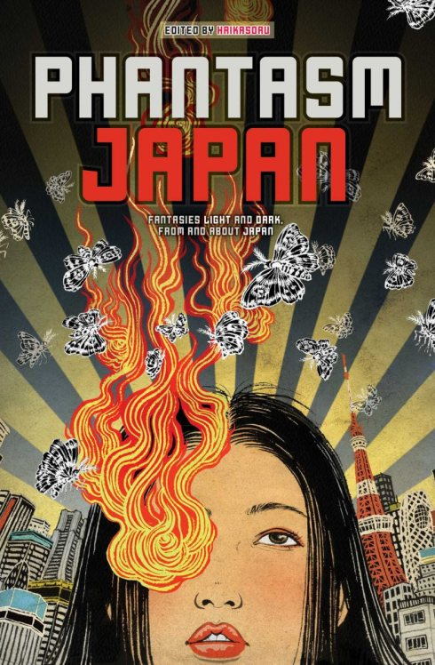 Phantasm Japan edited by Nick Mamatas and Mamoru Washington