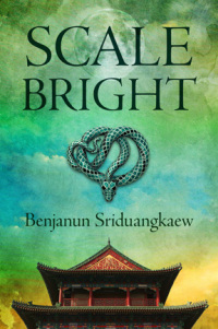scale-bright-benjanun-sriduangkaew