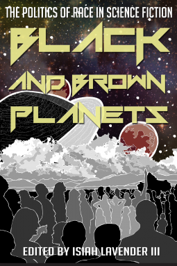 Black and Brown Planets edited by Isiah Lavender