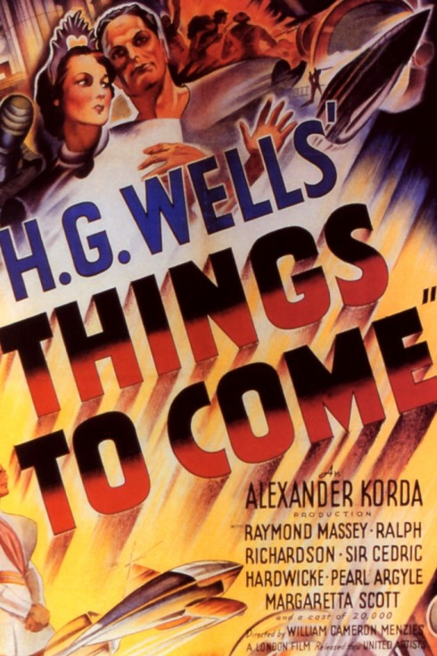 Things to Come (1936) -- H.G. Wells