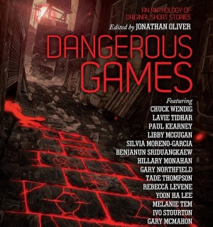 Dangerous Games edited by Jonathan Oliver