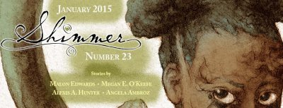 Shimmer Issue 23 -- January 2015