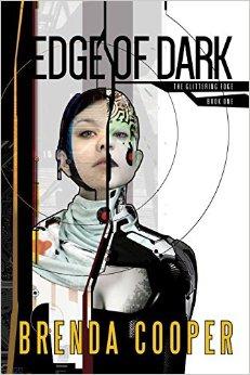 Edge of Dark by Brenda Cooper