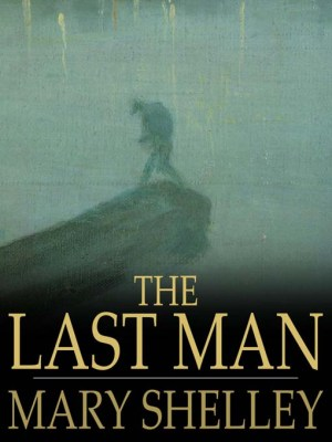 The Last Man by Mary Shelley