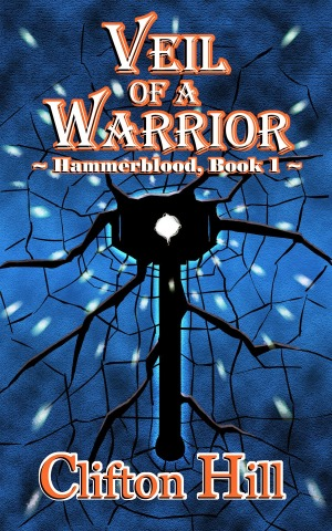 Veil of the Warrior by Clifton Hill