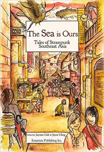 The SEA is Ours edited by Jaymee Goh and Joyce Chng