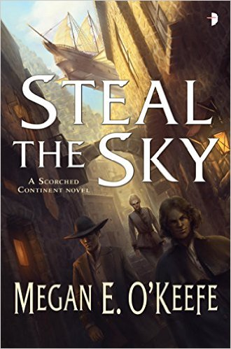 Steal the Sky by Megan O'Keefe