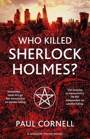 who-killed-sherlock-holmes-by-paul-cornell